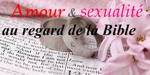 Amour & sexualité au regard de la Bible
