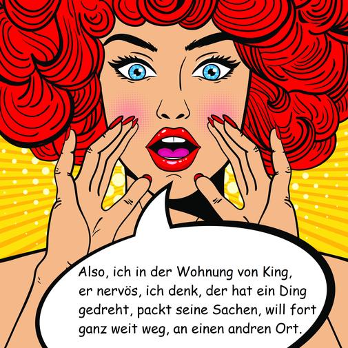 Eine weibliche Comicfigur mit knallroten Haaren, Lippen und Fingernägeln. Die Hände sind am Mund, in der Sprechblase sind die Information über einen Toten