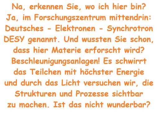 Vater Hans stellt die Arbeit im Deutschen - Elektronen - Synchrotron, kurz #DESY, vor.