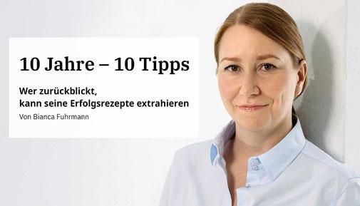 10 Jahre - 10 Tipps von Bianca Fuhrmann, www.bianca-fuhrmann.de