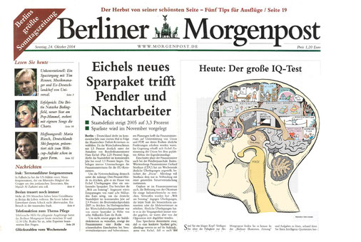 Intelligenztests sind in der Mode. Die Berliner Morgenpost gab in einer Beilage einen Intelligenztest heraus, der auf dem Cover durch eine Illustration angekündigt wurde.
