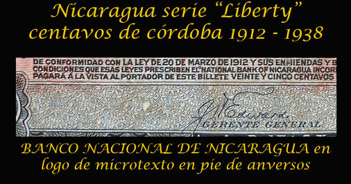Nicaragua serie Liberty 1912-1938 trama logo banco en microtexto