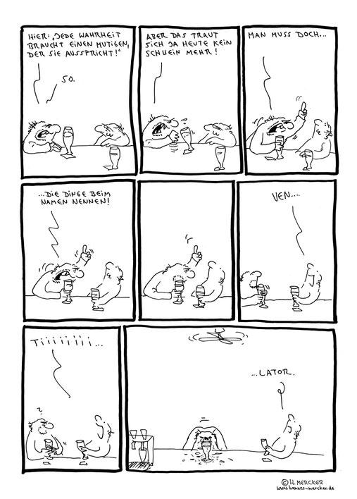 Comic von H. Mercker über Wahrheiten und Ventilatoren.