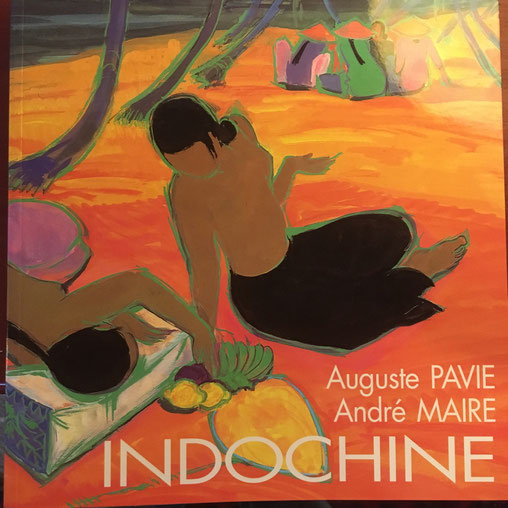 Indochine, Auguste Pavie, André Maire