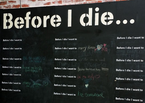 Mitmach-Kunstprojekt: »Bevor ich sterbe, möchte ich ...«