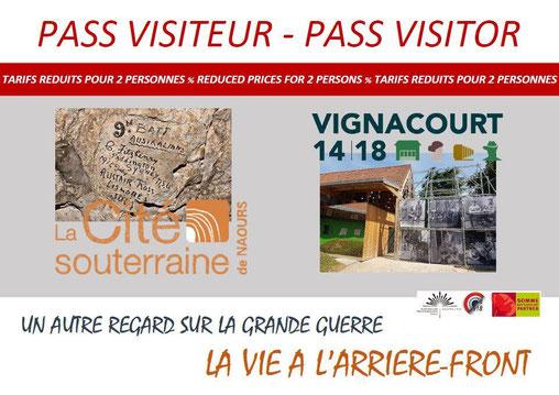 Le Pass visiteur vous permet d'avoir une réduction à Naours ou à Vignacourt