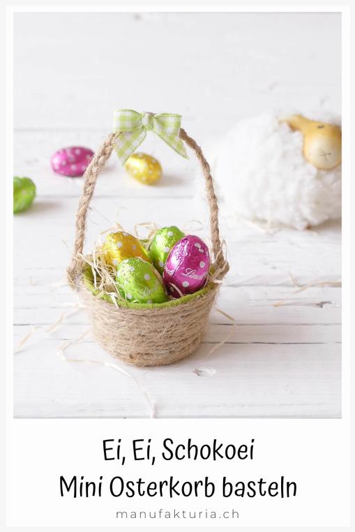 Mini Osterkorb mit bunten Schokoladen Eiern