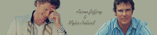 Aaron Jeffery and Myles Pollard fanpage