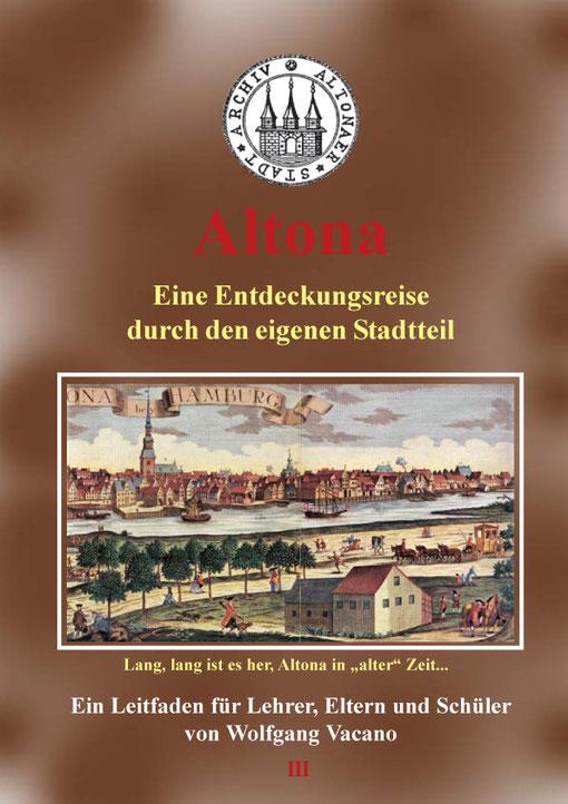 Altona - Eine Entdeckungsreise durch den eigenen Stadtteil, von Wolfgang Vacano (c)