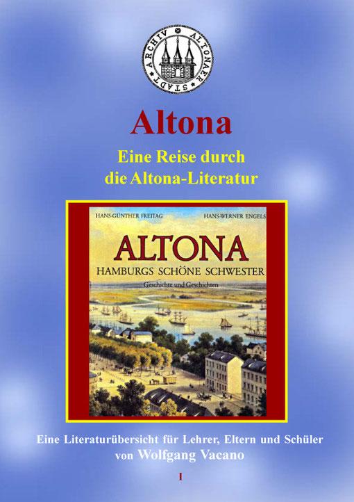 Altonaer Schulbuch Nr. 1 Altona - Eine Reise durch die Altona-Literatur, von Wolfgang Vacano (c)