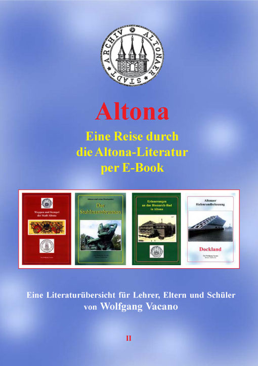 Altonaer Schulbuch Nr. 2 Altona - Eine Reise durch die Altona-Literatur per E-Book