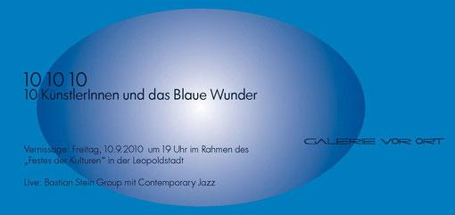 """Einladung zu """"101010 - 10 KünstlerInnen und das blaue Wunder"""""""