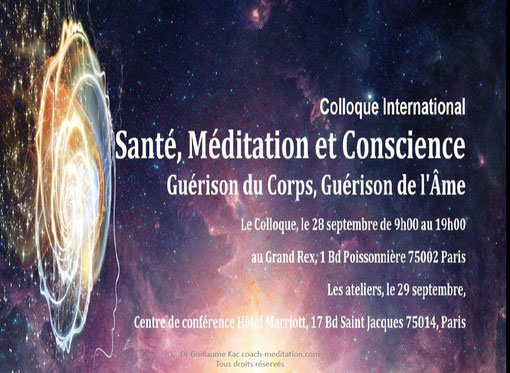 Colloque sante meditation et conscience par Guillaume Kac