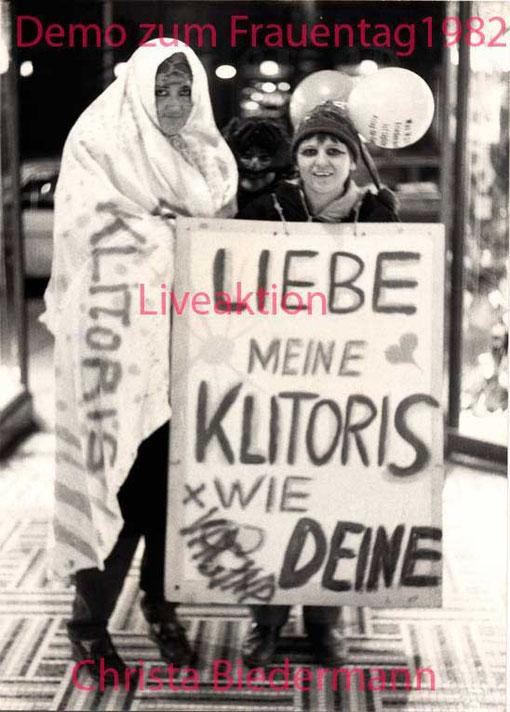 Aktion zum Internationalen Tag der Frau 1982, zusammen mit Krista Beinstein(re)