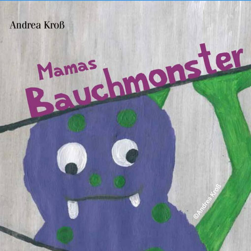 Mamas Bauchmonster