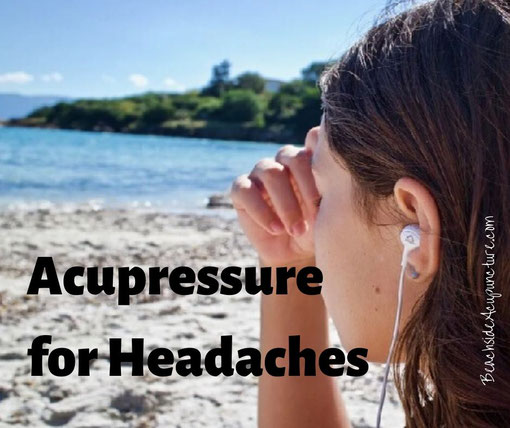 """Acupressure for Headaches"" over girl holding head on beach"