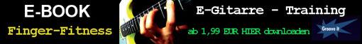 eBook E-Gitarre-Training hier downloaden und den Kaufpreis selbst bestimmen (ab 1,99 EUR) !