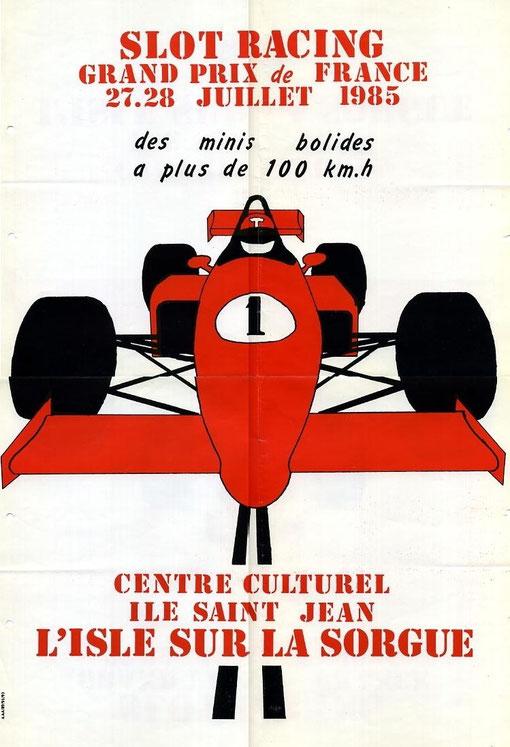 Affiche du Grand Prix de France slot racing 1985 ( retrouvée par Miguel Pascual-Laborda )