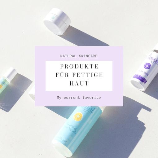 Produkte gegen fettige Haut von Lexagirl Naturkosmetik