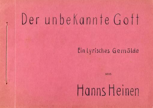 Hanns Heinen (1895-1961) Der Unbekannte Gott, ein lyrisches Gemälde, 1921