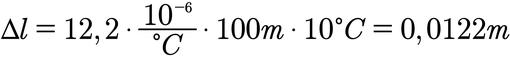 Beispielaufgabe für die Berechnung der Längenausdehnung bei einer Temperaturänderung
