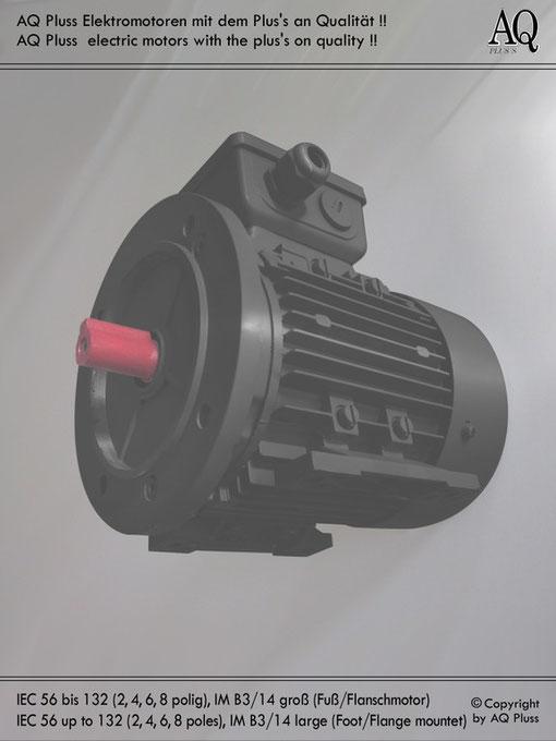 E Motor der Bauform B3/14 gr (Flansch). Für den Suchenden ist das Bild hier zum AQ Pluss Suchassistent verlinkt., wenn er hier nicht die gesuchte Motorenkategorie findet .