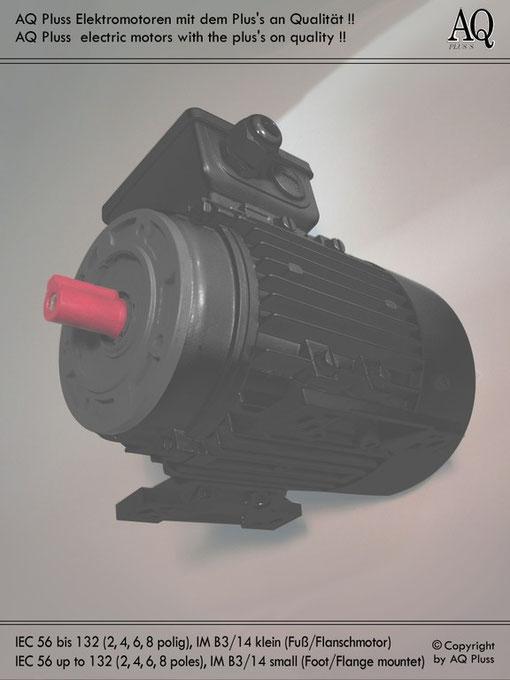 E Motor der Bauform B3/14 kl (Fuß/Flansch). Für den Suchenden ist das Bild hier zum AQ Pluss Suchassistent verlinkt., wenn er hier nicht die gesuchte Motorenkategorie findet .