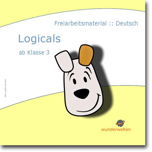 Logicals für Deutsch: Material für das Lesetraining ab Klasse 3, kostenlos