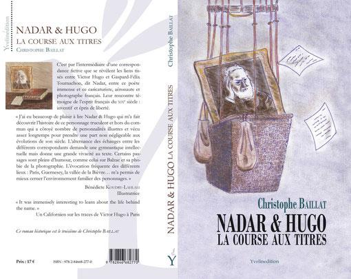 1re & 4e de couv du roman historique Nadar et Hugo (plume et pastel)