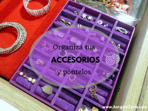 Organiza tus accesorios - AorganiZarte