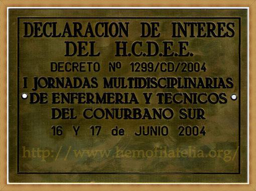 Premio: Honorable Consejo Deliberante de Esteban Echeverria 2004.