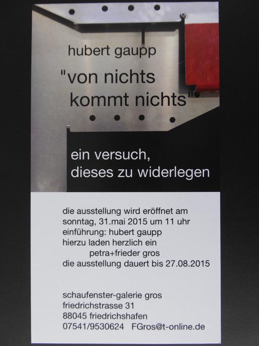 Hubert Gaupp vom 31. Mai 2015 bis 28. August 2015
