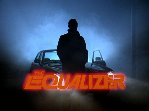 The Equalizer Episode Guide - The Equalizer Reloaded