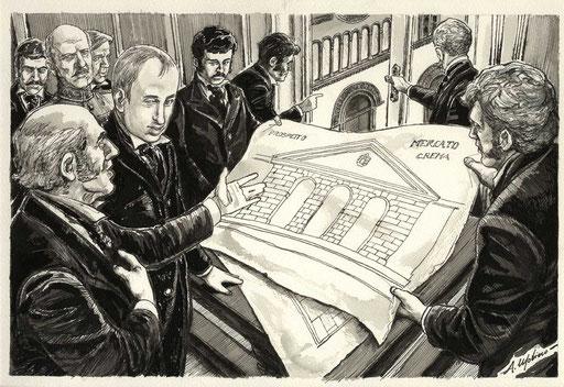 L'IMPERATORE FERDINANDO I D'AUSTRIA ESAMINA IL PROGETTO DEL MERCATO COPERTO DI CREMA, di A.Molino. Ink on paper, 2011
