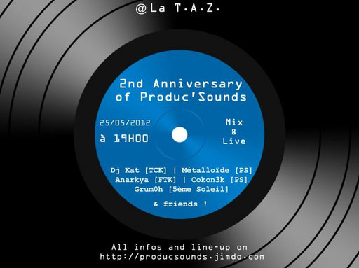 vendredi 25/05/2012 2nd anniversary of produc'sounds depart 19h00