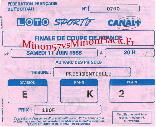 TICKET FINALE Coupe de France 1988 FC METZ vs SOCHAUX