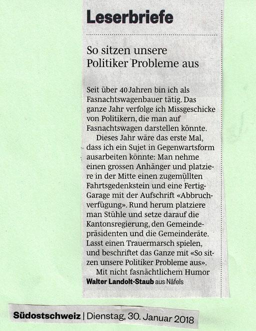 Zum Thema ein Leserbrief des ehemaligen Präsidenten der Dorfkommission Näfels, Walter Landolt-Staub (Quelle: Südostschweiz Glarus 30.1.2018, Seite 9)