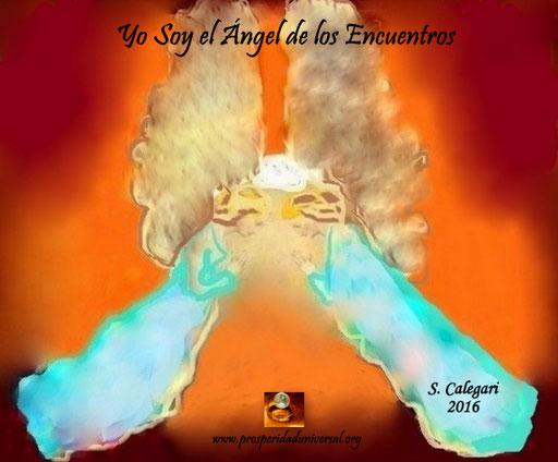 ÁNGELES DE LUZ DIVINA - YO SOY EL ÁNGEL DE LOS ENCUENTROS - PROSPERIDAD UNIVERSAL -www.prosperidaduniversal.org