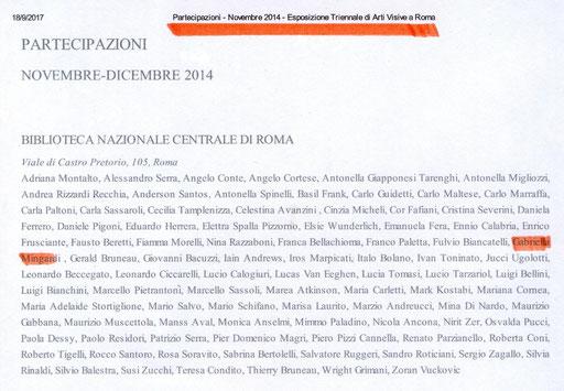 PARTECIPAZIONI ' ESPOSIZIONE TRIENNALE di  ARTI  VISIVE a ROMA 2014