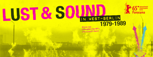 Documentary. B-Movie - Lust & Sound in West-Berlin / Director: Jörg Hoppe, Klaus Maeck, Miriam Dehne / Production: DEF Media GmbH / Year: 2014
