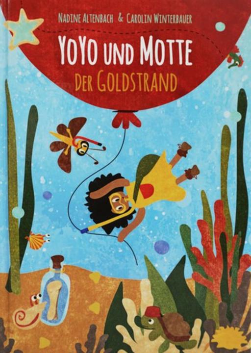 Zum Weiterlesen….YoYo und Motte. Der Goldstrand