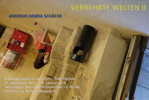 Andreas Maria Schäfer, Fotografiewelten,fotograph1956,Streetfotografie,Verkehrte Welten,Ausstellung,Fotokunst,Lich,Statt Gießen,