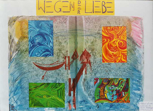 Tobias Lindner Wege[n] der Liebe Collage 50cm * 70cm