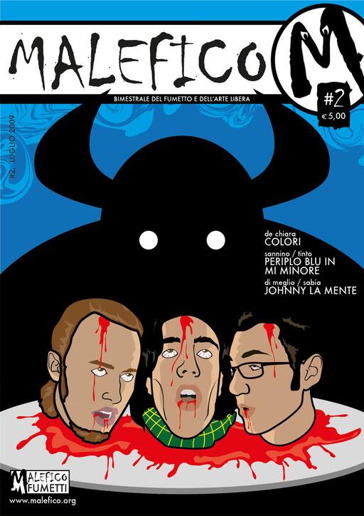 Malefico n. 2, luglio 2009