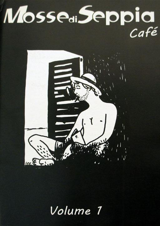 Mosse di Seppia Cafè Vol. I, agosto 2014