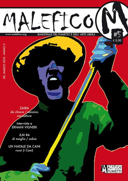 Malefico n. 5, marzo 2010 (Copertina Rara)