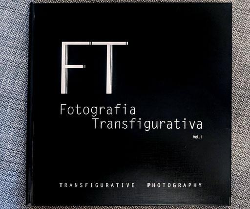 FT - FOTOGRAFIA TRANSFIGURATIVA, libro fotografico REalizzato in collaborazione con GT Art  - Maggiori dettagli alla pagina BOOKS