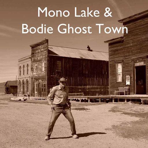 USA Südwesten Bodie Town Mono Lake  Reiseblog