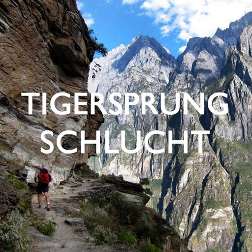 Tigersprungschlucht China Reiseblog