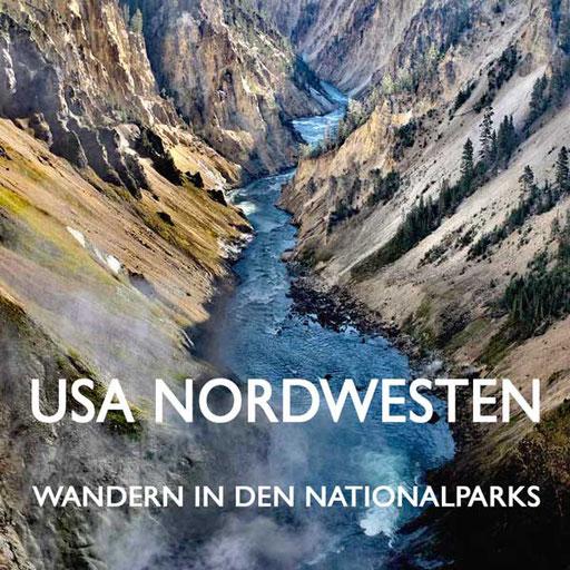 USA Nordwesten Nationalparks Wanderungen Reiseblog Edeltrips